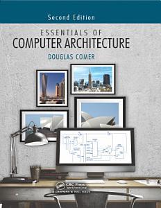 Essentials of Computer Architecture  Second Edition PDF