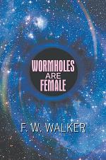 Wormholes Are Female