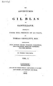 The Adventures of Gil Blas of Santillane: Volume 1