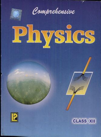 Comprehensive Physics XII PDF