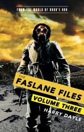 The Faslane Files: Volume Three