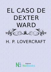 El caso de Dexter Ward