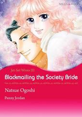 Blackmailing the Society Bride: Mills & Boon Comics