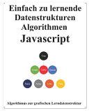 Einfach Zu Lernende Datenstrukturen und Algorithmen Javascript PDF