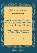 An Analysis and Summary of Old Testament History and the Laws of Moses PDF
