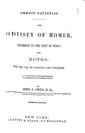 The Odyssey of Homer: according to the text of Wolf