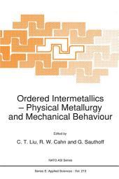 Ordered Intermetallics: Physical Metallurgy and Mechanical Behaviour
