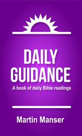 Daily Guidance: A Book of Daily Bible Readings