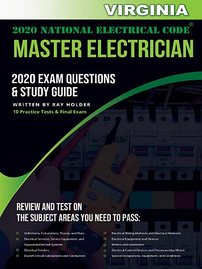 Virginia 2020 Master Electrician Exam Questions and Study Guide PDF