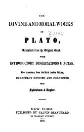 The Divine and Moral Works of Plato