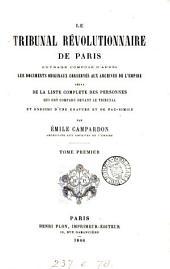 Le tribunal révolutionnaire de Paris: Volume1