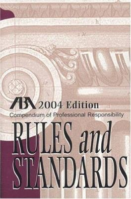 ABA Compendium of Professional Responsibility Rules and Standards PDF
