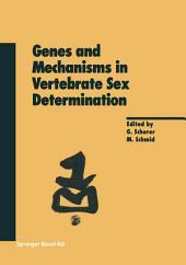 Genes and Mechanisms in Vertebrate Sex Determination