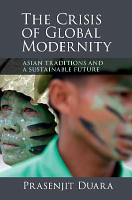 The Crisis of Global Modernity PDF