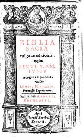 Biblia vulgatae editionis: Volume 1