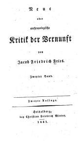 Neue oder anthropologische Kritik der Vernunft: Bände 1-2