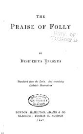 The Praise of Folly: By Desiderius Erasmus
