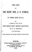 The Life of the Rt  Hon  J P  Curran  and a Memoir of the Life of the Rt  Hon  Henry Grattan PDF