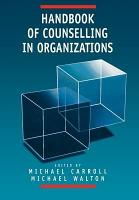 Handbook of Counselling in Organizations PDF