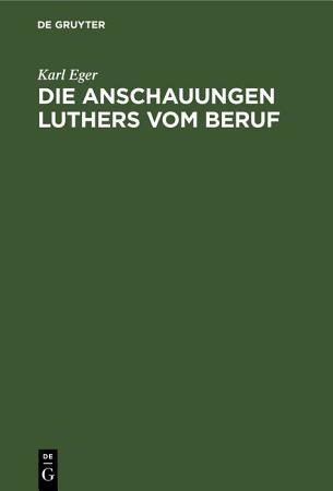 Die Anschauungen Luthers vom Beruf PDF