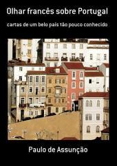 Olhar Francês Sobre Portugal