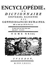 Encyclopédie, Ou Dictionnaire Universel Raisonné Des Connoissances Humaines: Hei - Jam, Volume23