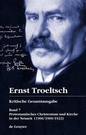 Protestantisches Christentum und Kirche in der Neuzeit: (1906/1909/1922)