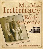Male-Male Intimacy in Early America