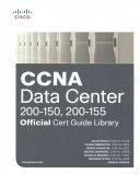 CCNA Data Center (200-150, 200-155) Official Cert Guide Library
