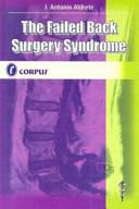 The Failed Back Surgery Syndrome