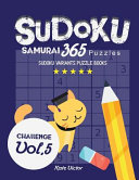 Sudoku Samurai 365 Puzzles Challenge Vol.5: Sudoku Variants Puzzle Books