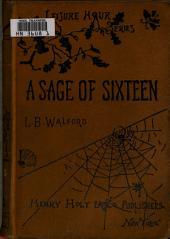 A Sage of Sixteen
