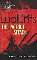 Download Robert Ludlum s The Patriot Attack Book