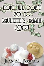 Hope We Don't Go to Paulette's Again Soon