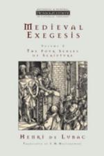 Medieval Exegesis, Volume 1