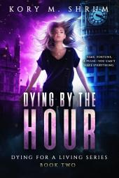 Dying by the Hour: A Jesse Sullivan Novel