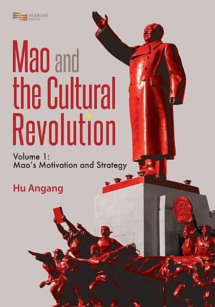 Mao and the Cultural Revolution  Volume 1