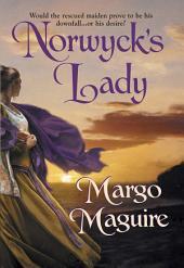 Norwyck's Lady