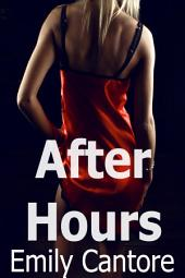 After Hours (Threesome erotica)