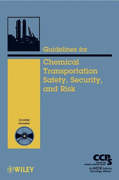 Guidelines For Chemical Transportation Safety Security And Risk Management