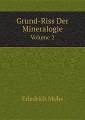 Grund-Riss Der Mineralogie