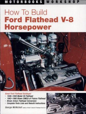 How to Build Ford Flathead V 8 Horsepower PDF