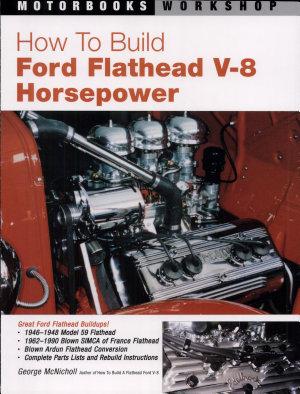 How to Build Ford Flathead V 8 Horsepower PDF