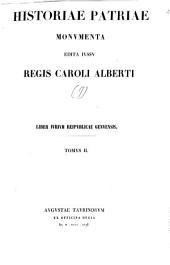 Historiae patriae Monumenta: edita iussu Regis Caroli Alberti. Liber iurium reipublicae Genuensis ; T. II, Volume9