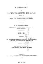A Collection of Treaties, Engagements, and Sanads Relating to India and Neighbouring Countries: Volume 11