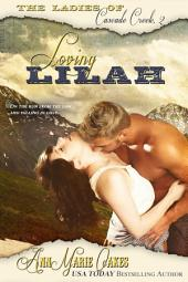 Loving Lilah: The Ladies of Cascade Creek Book 2