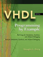 VHDL: Programming by Example: Edition 4