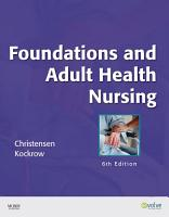 Foundations and Adult Health Nursing   E Book PDF