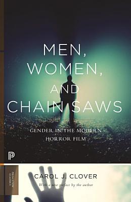 Men  Women  and Chain Saws PDF