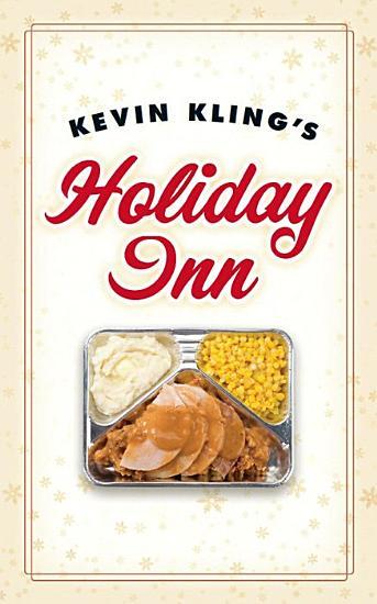 Kevin Kling s Holiday Inn PDF
